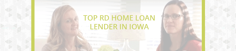 Top RD Home Loan Lender In Iowa
