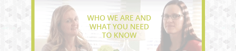 Who We Are and What You Need to Know